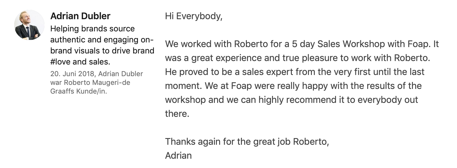 Testimonial on Linkedin of Adrian Dubler, CEO, Foap.com